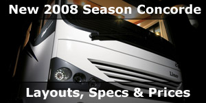 New 2008 Season Concorde Motorhomes Specification Layouts