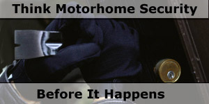 Think Motorhome Security Before it Happens