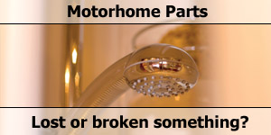 Lost or Broken a Part for your Motorhome - We Can Help
