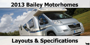 2013 Season Bailey Motorhomes Layouts and Specifications