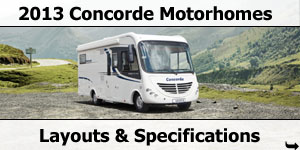 2013 Season Concorde Motorhomes Layouts and Specifications