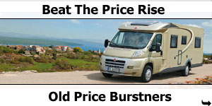 Beat The Price Rise - Old Price Burstner Motorhomes