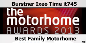 The Motorhome Awards 20013 Burstner Ixeo Time it745