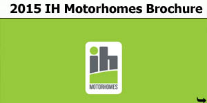 2015 IH Motorhome Brochure Download