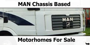 MAN Chassis Based Motorhomes For Sale