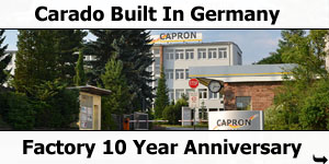 Carado Capron Factory Ten Year Anniversary