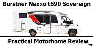 Burstner Nexxo t690G Sovereign Review by Practical Motorhome