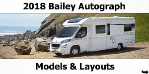 2018 Bailey Autograph Motorhomes Models and Layouts