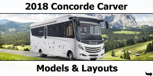 2018 Concorde Carver Motorhome Models & Layouts