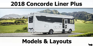 2018 Concorde Liner Plus Motorhome Models & Layouts