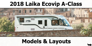 2018 Laika Ecovip A-Class Motorhomes Models and Layouts