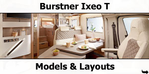 2019 Burstner Ixeo T Models and Layouts