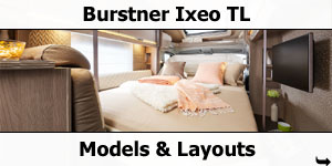 2019 Burstner Ixeo TL Models and Layouts